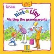 Nick and Lilly: Visiting the grandparents. Langenscheidt, Alexa Iwan (російський словничок)